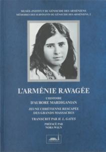L'Arménie Ravagée: L'Histoire d'Aurore Mardiganian